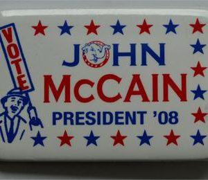 John McCain and Sarah Palin Campaign Buttons - John McCain President 08