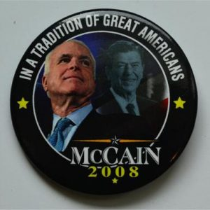 McCain and Palin Campaign Buttons - In a tradition of great America McCain 2008