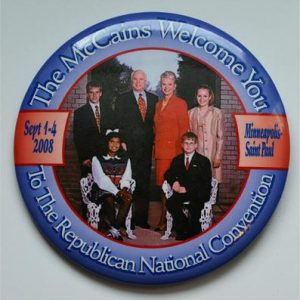 The McCains welcome you to the Republican National Convention Button