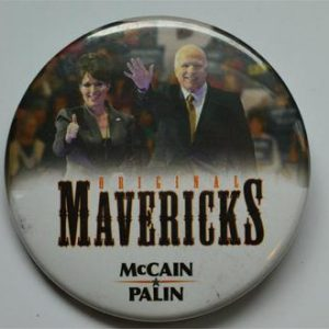 Campaign Buttons - Mavericks McCain palin