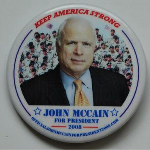 Campaign Buttons - Keeping America Strong John McCain for President 2008