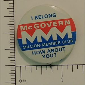 1.37 inchGeorge McGovern Campaign Button - I belong McGovern MMM