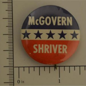 1 - 1/2 inch McGovern / Shriver Campaign Button