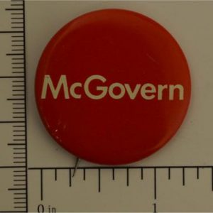 1 - 1'4 inch George McGovern Campaign Button / red with white letters