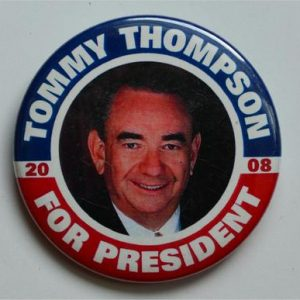 Tommy Thompson 2008 for President Campaign Button á