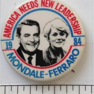 1.75 inch America Needs New Leadership 1984 Mondale Ferraro campaign button