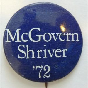 1972 McGovern Shriver campaign Button