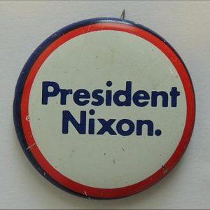 1972 President Richard M. Nixon Campaign Pinback Button Pin
