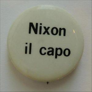 1968 Richard NIXON IL CAPO Italian Language Button