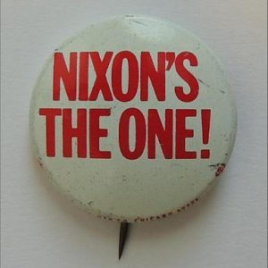 1968 Richard Nixon classic 1 1/2 inch official slogan for 1968 campaign  inchNixon's the One inch