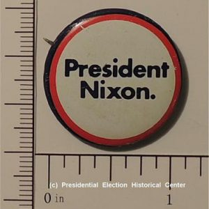 1 inch President Richard Nixon Campaign Button - very nice condition