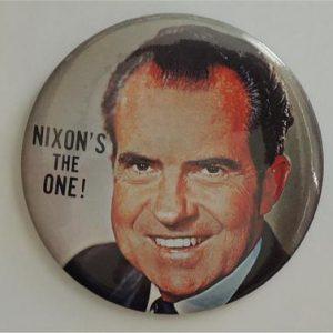 Nixon's the One! Campaign Button / Pin / nice 4' button
