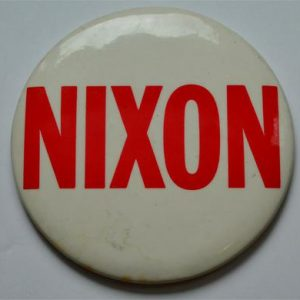 Richard Nixon Campaign Button - Large 4 inch White NIXON with red lettering