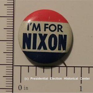 Richard Nixon 5/8 inch I'm for Nixon campaign button