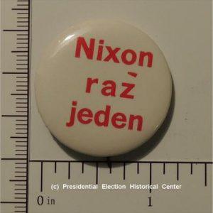 Richard Nixon Campaign Button - Nixon raz jeden