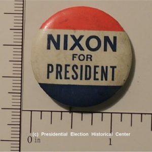 Richard Nixon 1 - 1/4 inch Nixon For President Campaign Button
