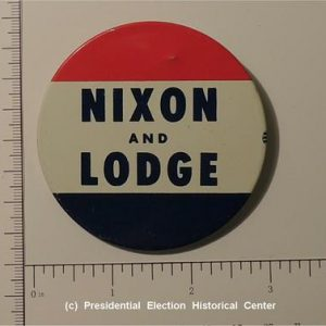 Richard Nixon 3 inch Nixon and Lodge Campaign Button