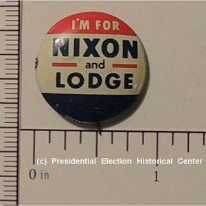 """Richard Nixon 5/8"""" I'm for Nixon Lodge Campaign Button"""