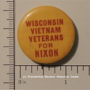 Richard Nixon 1-1/4 inch Wisconsin Vietnam Veterans for Nixon campaign button