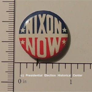 Richard Nixon 1 inch Nixon Now Campaign Button - great condition - minor rust on back