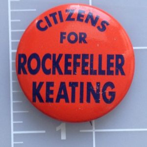 Citizens for Rockefeller Keating red  lithograph campaign button with blue lettering