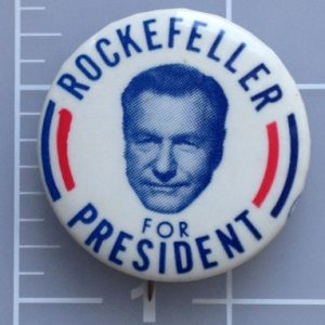 White Rockefeller for President lithograph campaign button with red and blue lettering