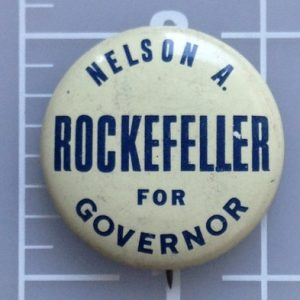 Nelson A. Rockefeller for Governor white campaign button with blue lettering