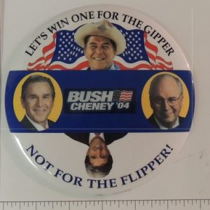 Lets win one for the Gipper Bush Cheney 04