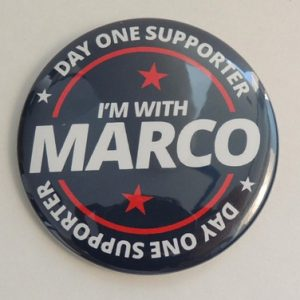 Day one supporter Im with Marco Rubio campaign button