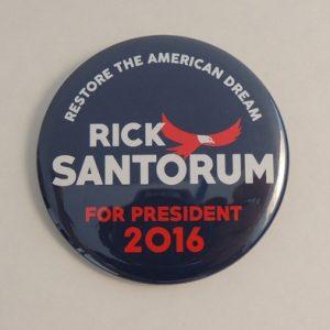 Restore the American Dream Rick Santorum for President campaign button