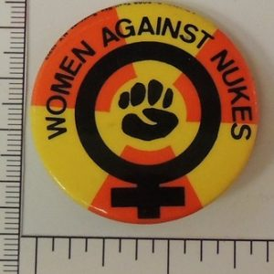 Women against nukes special interest button