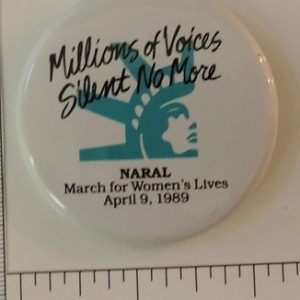 Millions of voices silent no more NARAL special interest button