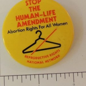 Stop the Human Life Amendment Abortion rights for all women