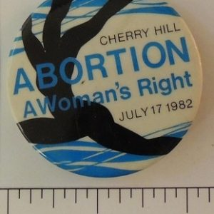 Cherry hill Abortion A Womans Right July 17