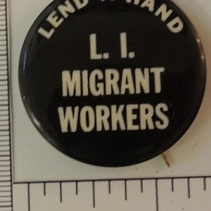 Lend a hand L.I. Migrant Works special interest button
