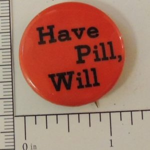 Have Pill Will special interest button