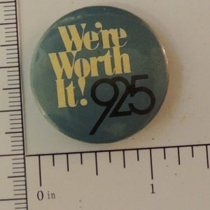 We're worth it! 925 special interest button