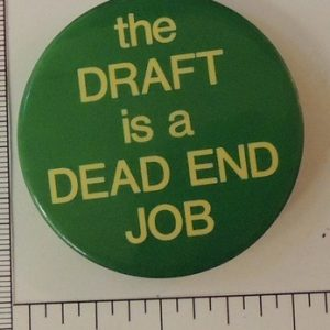The Draft is a Dead End Job special interest button