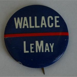 Wallace LeMay Campaign Button