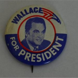 Wallace for President Campaign Button