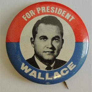 For President Wallace Campaign Button