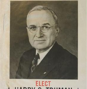 1944 Secure the Peace Elect Harry S. Truman President Campaign Poster