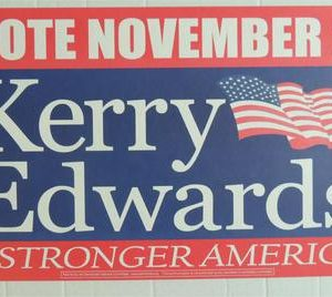 Original campaign poster from 2004 Vote November 2 Kerry Edwards A stronger America (Mint condition / like new)