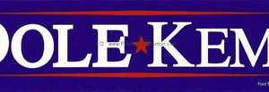 1996 original bumper sticker from the campaign of republican Bob Dole and Jack Kemp for President and Vice President