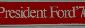 Red 1976 President Ford 76 Red Bumper Sticker Narrow version -  Paid for the the President Ford Committee
