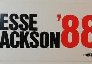 Jesse Jackson 88 Bumper Sticker - Condition: Very Good