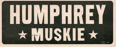 1968 Humphrey Muskie Bumper Sticker Presidential Campaign