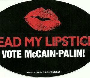 Read my Lipstick Vote McCain - Palin 2008 Bumper Sticker. Excellent Condition