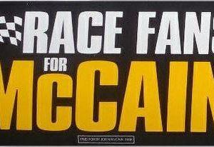 Race fans for McCain 2008 Bumper Sticker. Excellent Condition