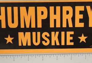 Humphrey and Muskie black and gold bumper sticker